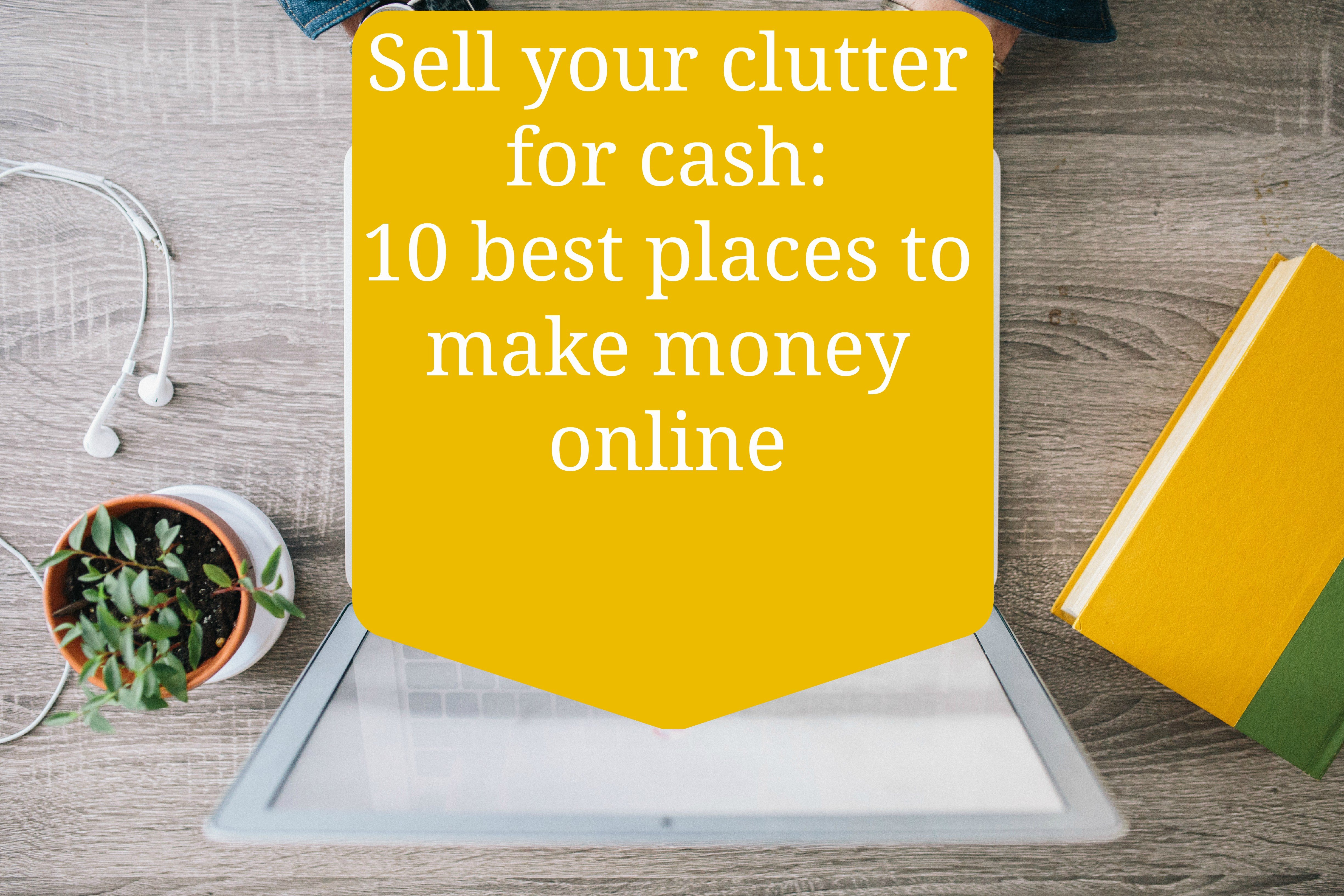 10 places to sell stuff online and make money