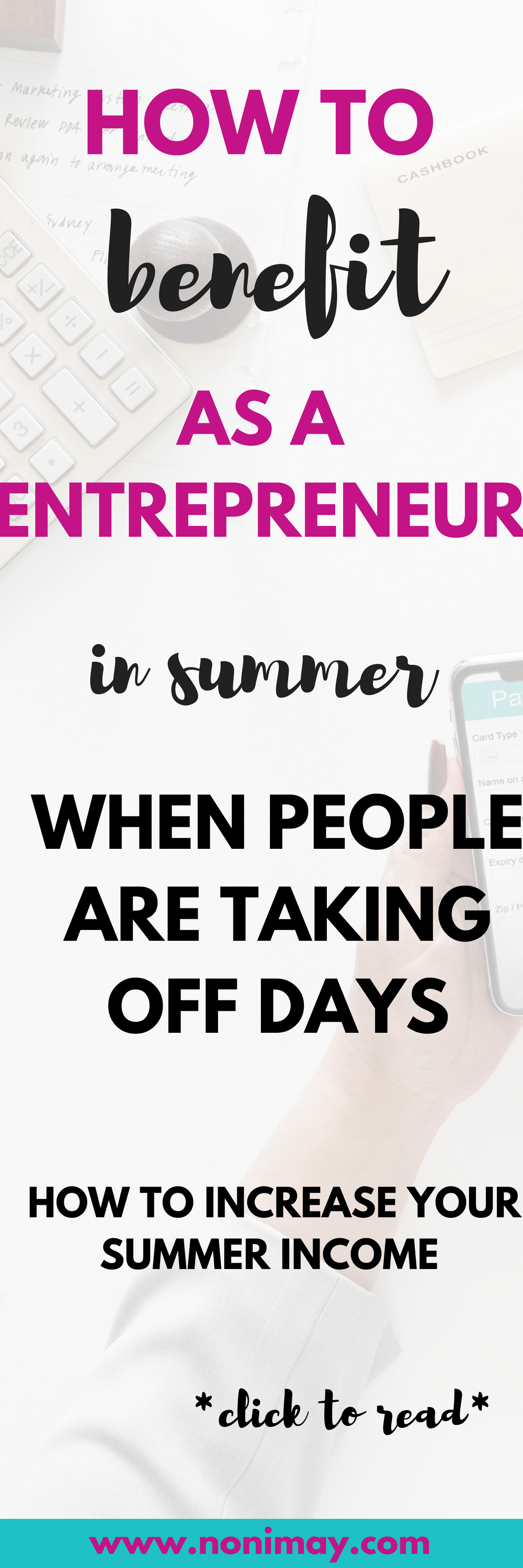 How to benefit as a entrepreneur in summer when nobody is behind their computer. How to increase your summer income