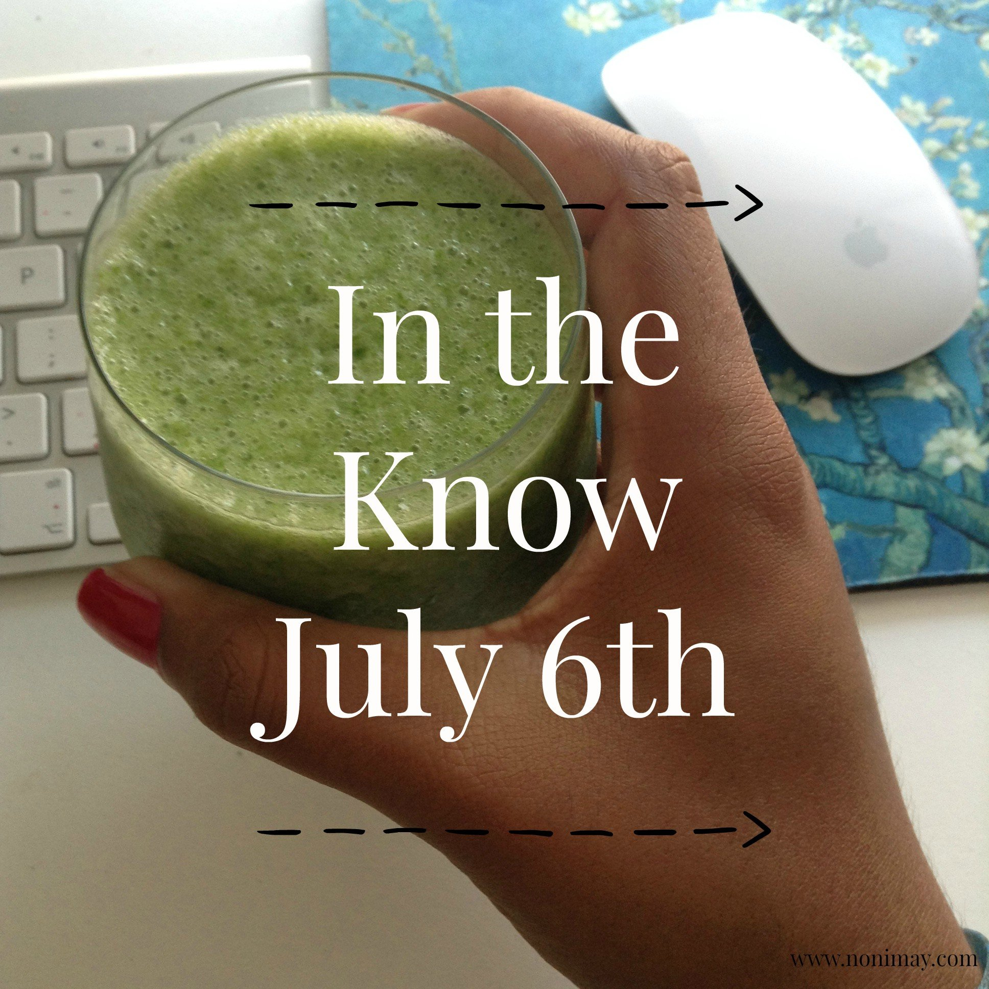 In the know, green smoothie workday