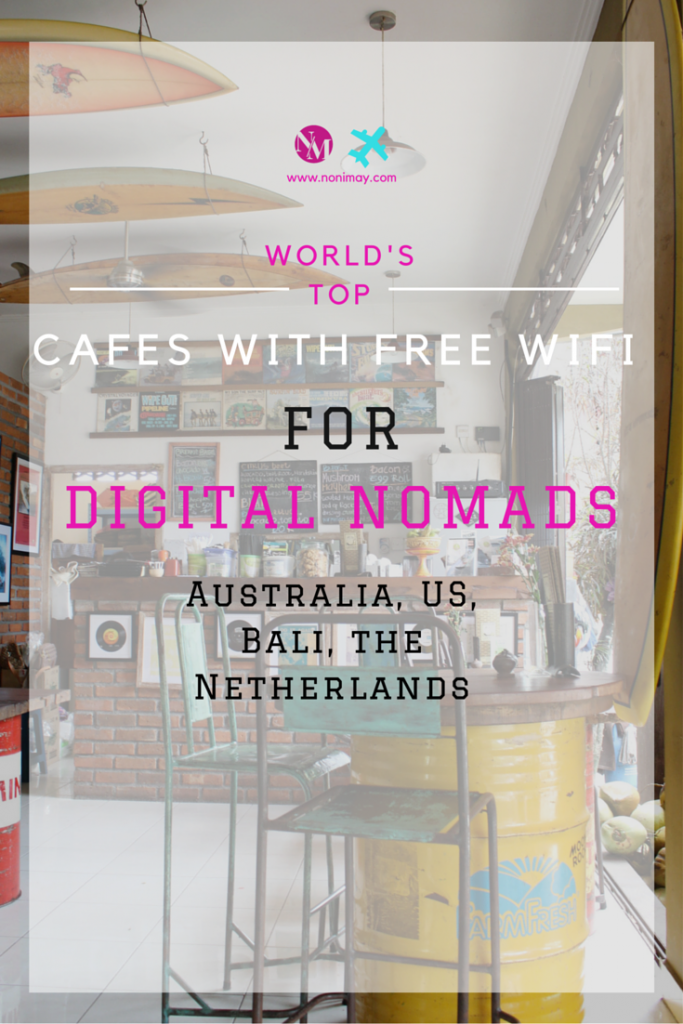 Digital nomad guide to bali, melbourne, los angeles, San Francisco and Amsterdam. Cafes with free wifi in Indonesia, united states, netherlands and australia. (1)