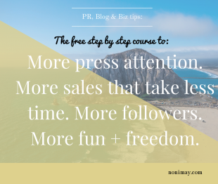 More press attention. More sales that take less time. More followers. More fun + freedom.