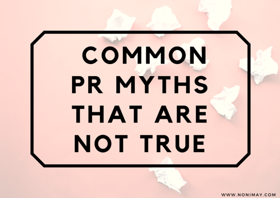 Common PR myths that are not true! PR can be free publicity!