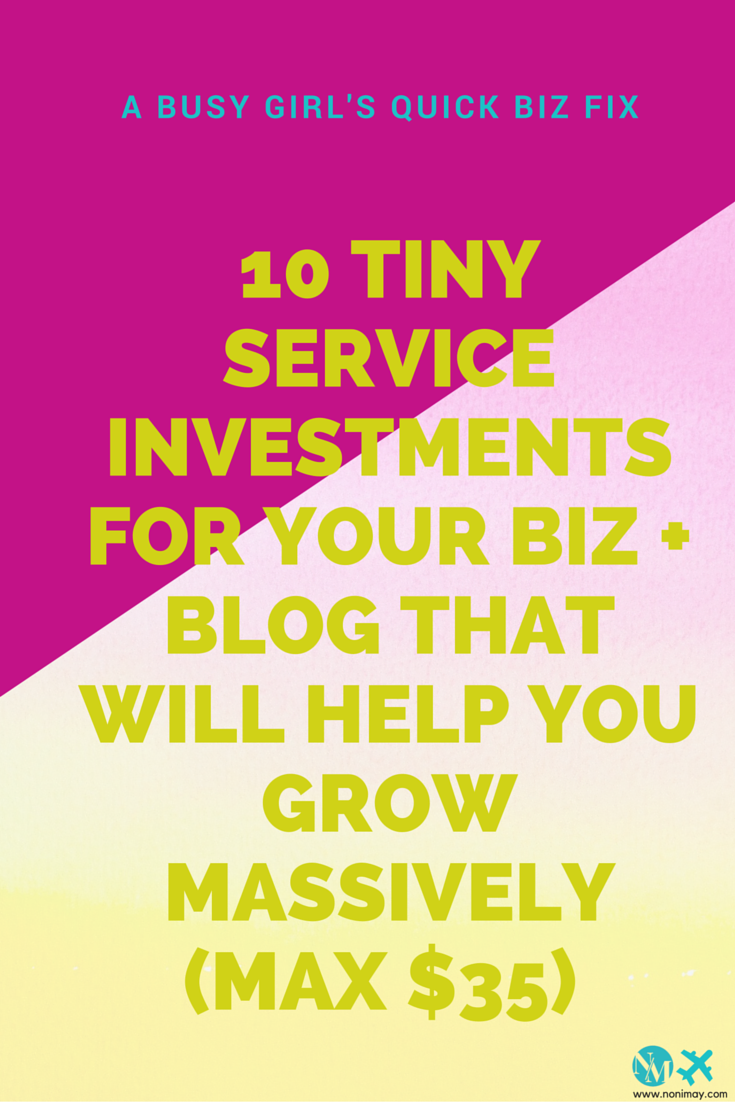 10 Tiny service investments for your biz + blog that will help you grow massively (max $35)   A busy girl's quick biz fix
