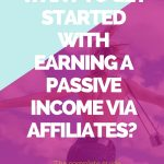 Affiliate network. Ready to start earning a passive income? Start with affiliate marketing. The complete affiliate marketing guide