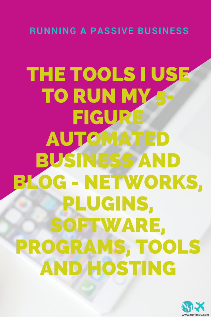 The tools I use to run my 5-figure automated business and blog - networks, plugins, software, programs, tools and hosting including discount codes!