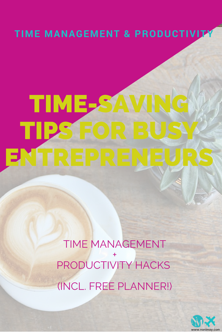 Time-saving tips for busy entrepreneurs