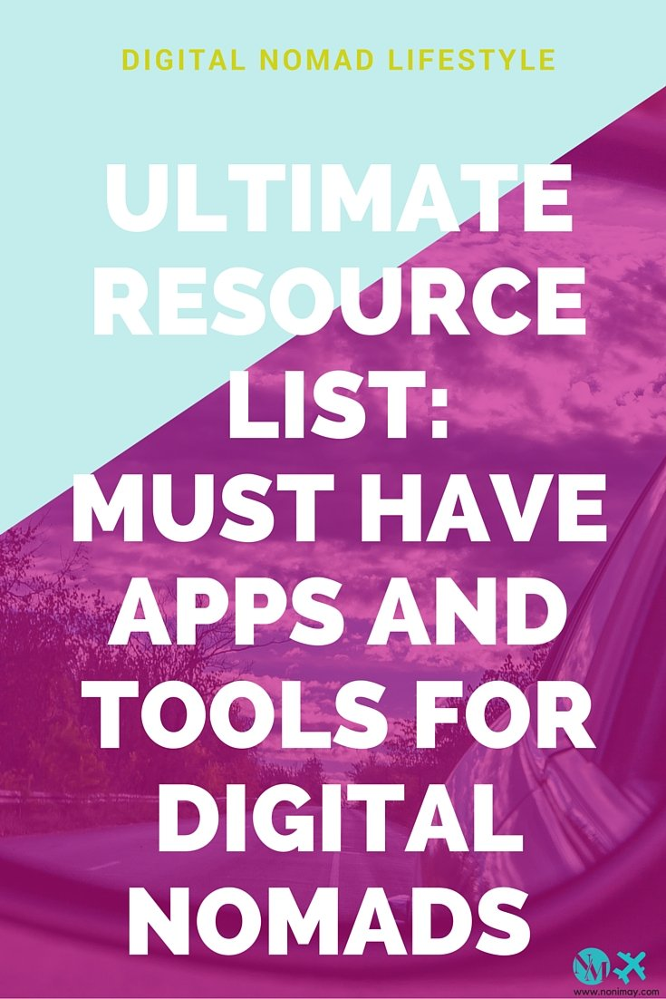 Ultimate resource list: must have apps and tools for digital nomads | Digital Nomad Lifestyle