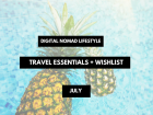 Digital Nomad travel essentials packing list july summer