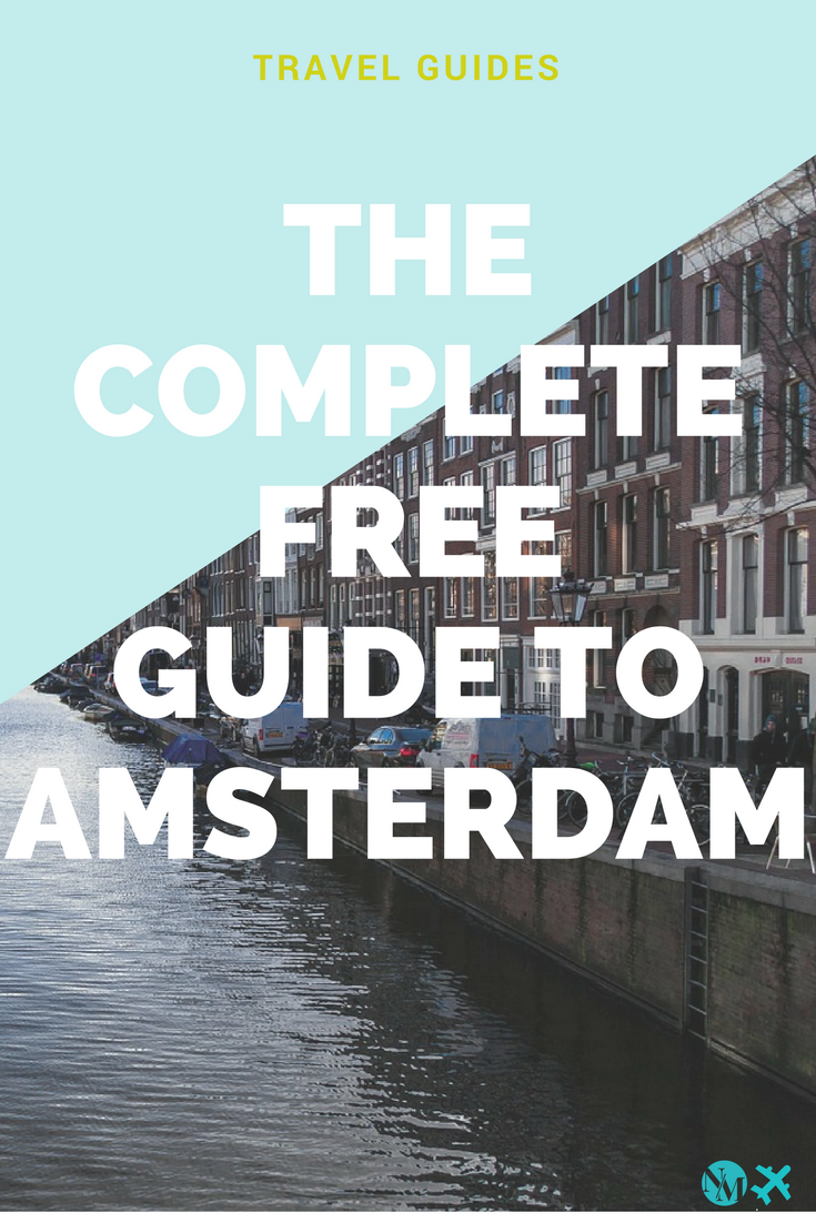 The complete free guide to Amsterdam