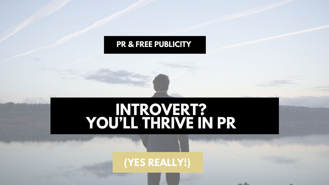 introvert-youll-thrive-in-pr