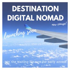 Destination Digital Nomad course for aspiring digital nomads