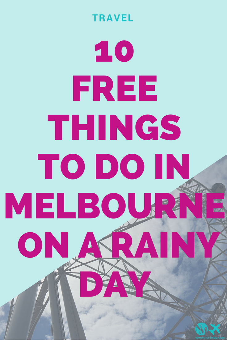 10 free things to do in Melbourne on a rainy day