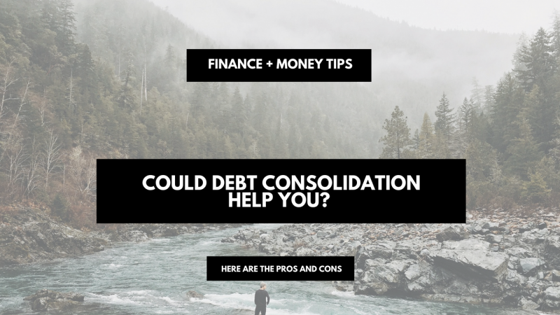 Could debt consolidation help you? The Pros and Cons