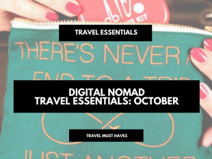 Digital Nomad Travel Essentials roundup of the month Travel gear review