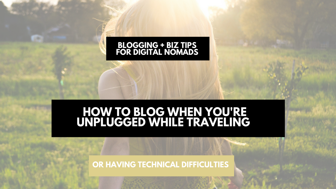 how-to-blog-while-disconnected
