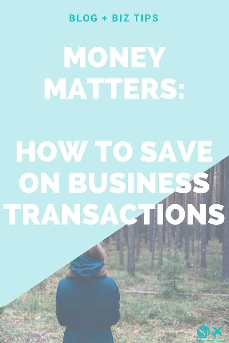 Money Matters: saving on business transactions