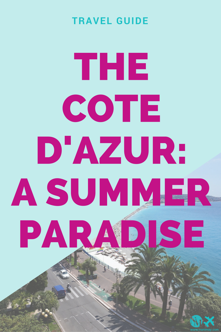 The Cote d'Azur: a summer paradise