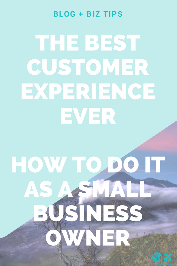 the-best-customer-service-ever-as-a-small-business-owner