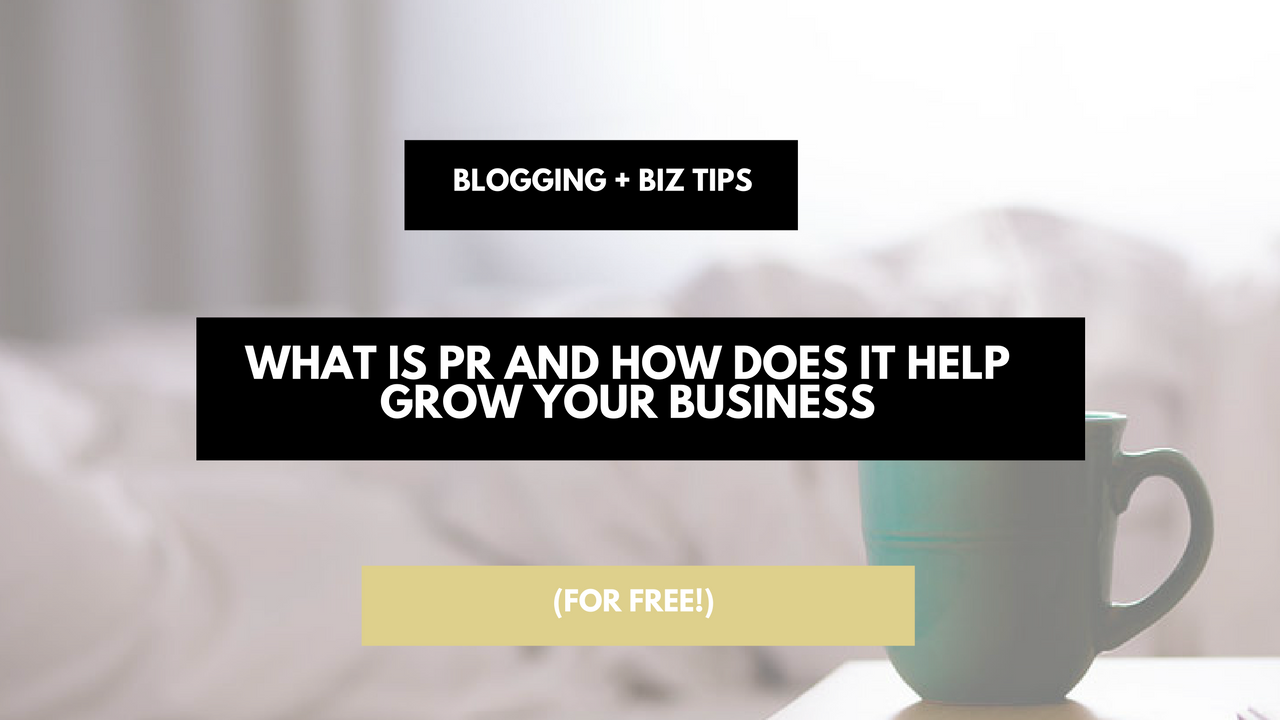 what-is-pr-and-how-can-free-publicity-or-pr-help-me-grow-my-business-or-blog