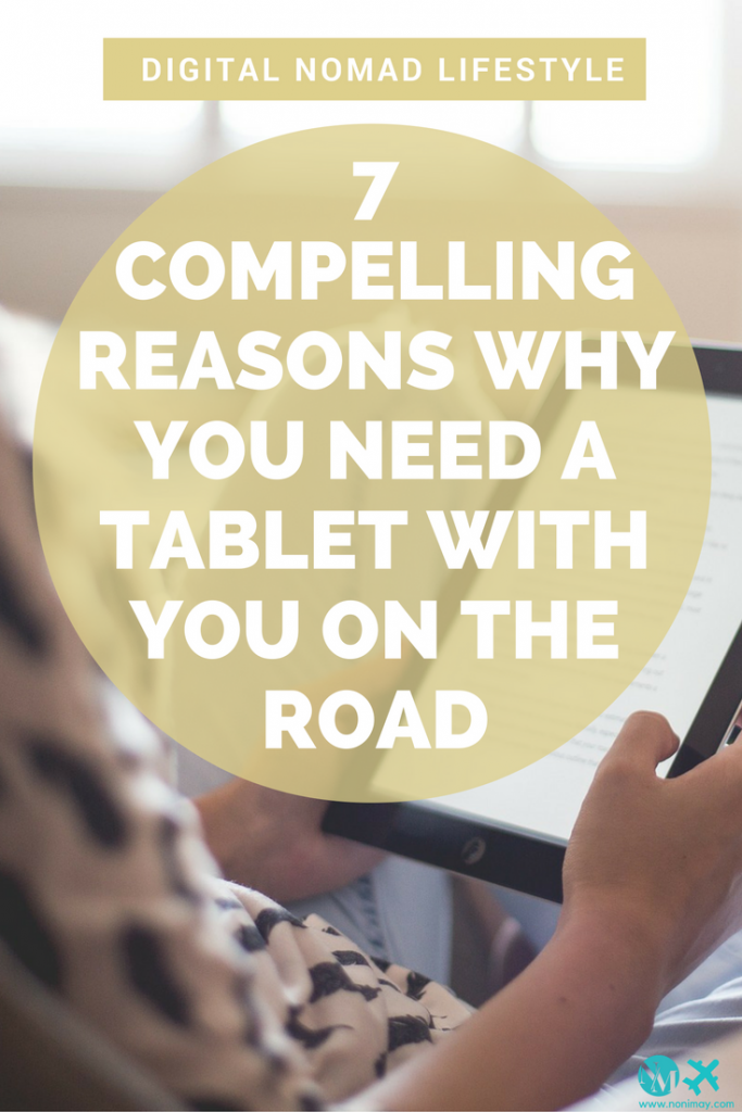7 compelling reasons why you need a tablet with you on the road