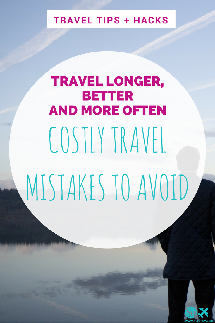 Costly travel mistakes to avoid emergency travel fund in order and more of this things to prepare and packing for your next trip