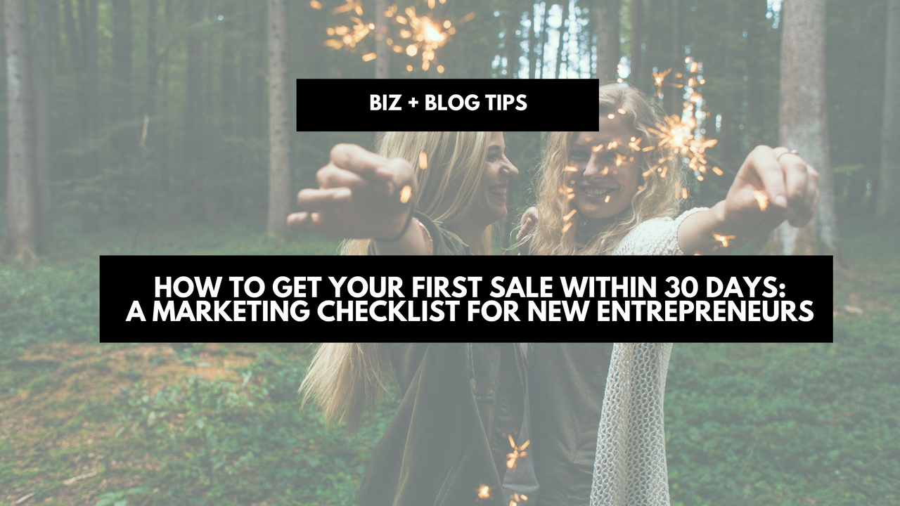 How to get your first sale within 30 days: a marketing checklist for new entrepreneurs