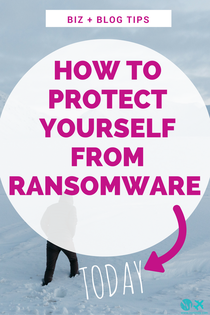 How to protect yourself from ransomware today
