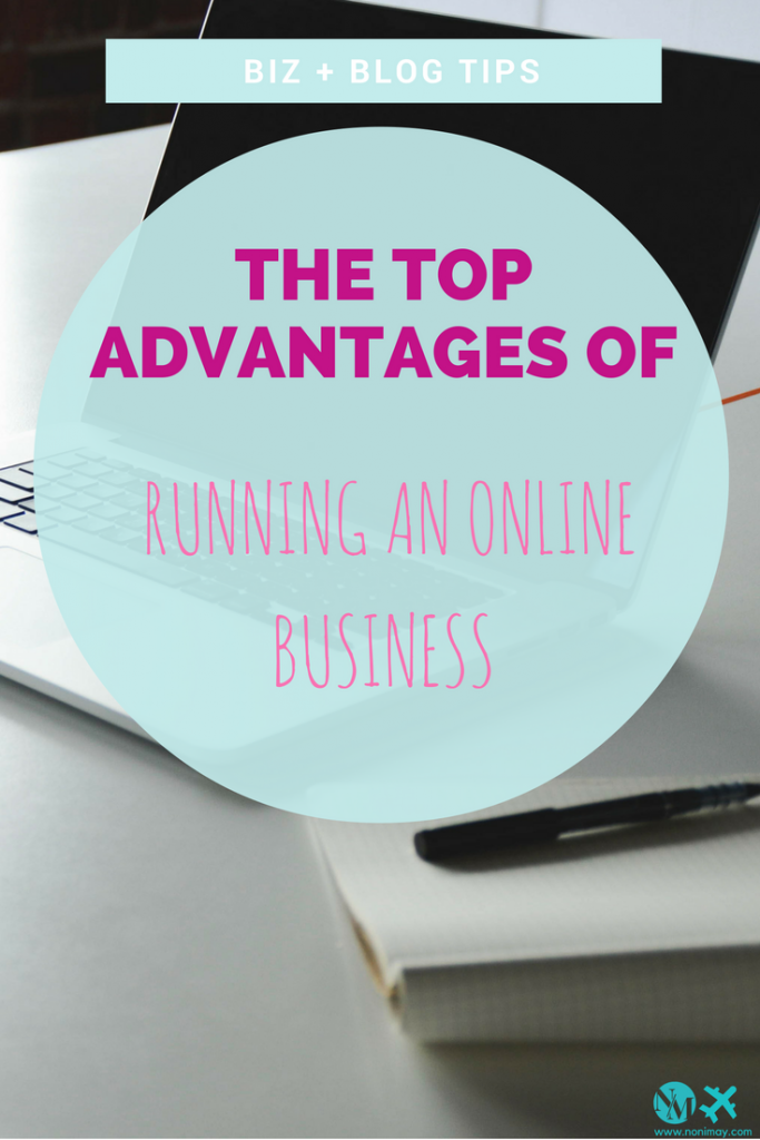 The top advantages of running an online business