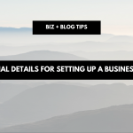 Essential details for setting up a business in 2017 | biz + blog tips