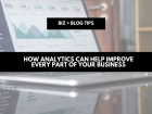 How analytics can help improve every part of your business