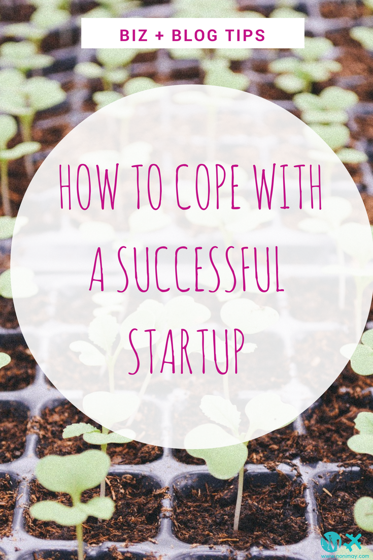 Rapid growth- how to cope with a successful startup