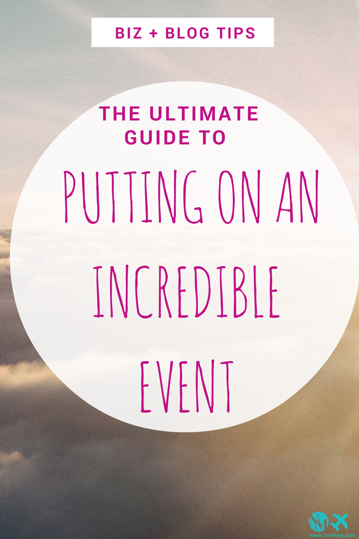 The ultimate guide to putting on an incredible event