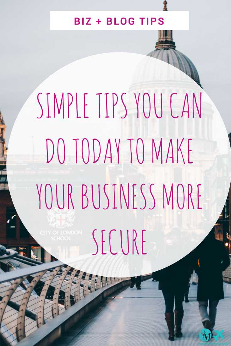 Simple tips you can do today to make your business more secure