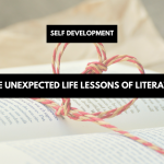 The unexpected life lessons of literature | self-development