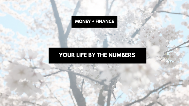 Your Life By The Numbers