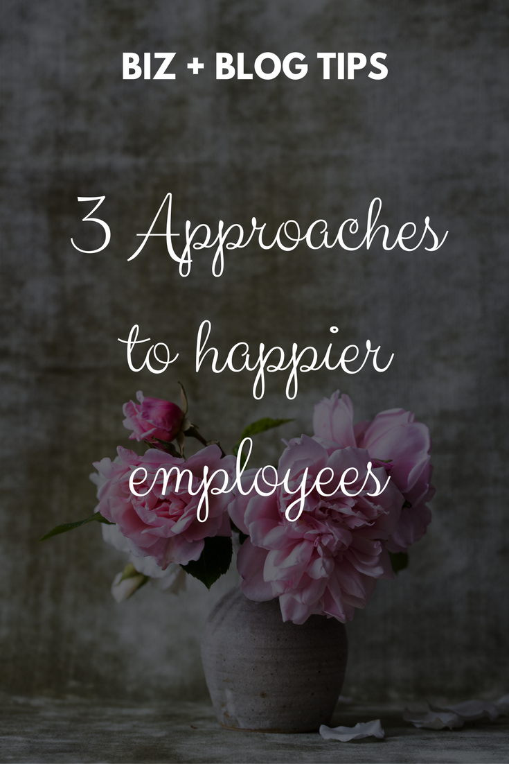 3 Approaches to happier employees