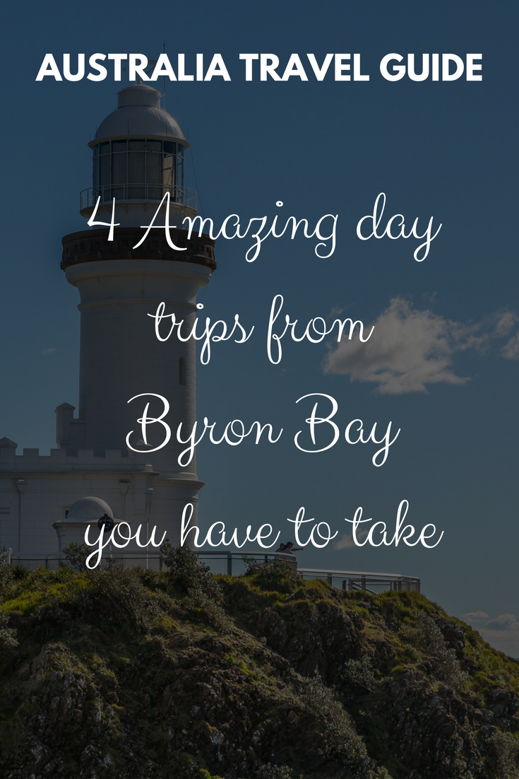 4 Amazing day trips from Byron Bay