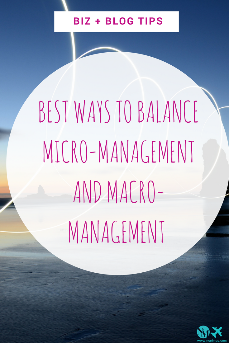 Balancing micro-management and macro-management in your new startup