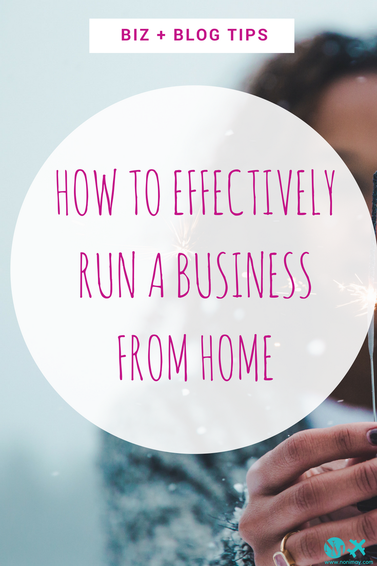 How to effectively run a business from home