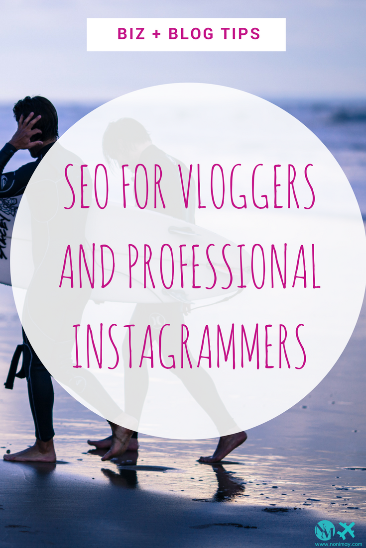 SEO for vloggers and professional instagrammers