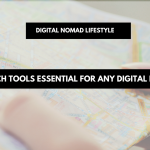 The tech tools essential for any digital nomad | digital nomad lifestyle