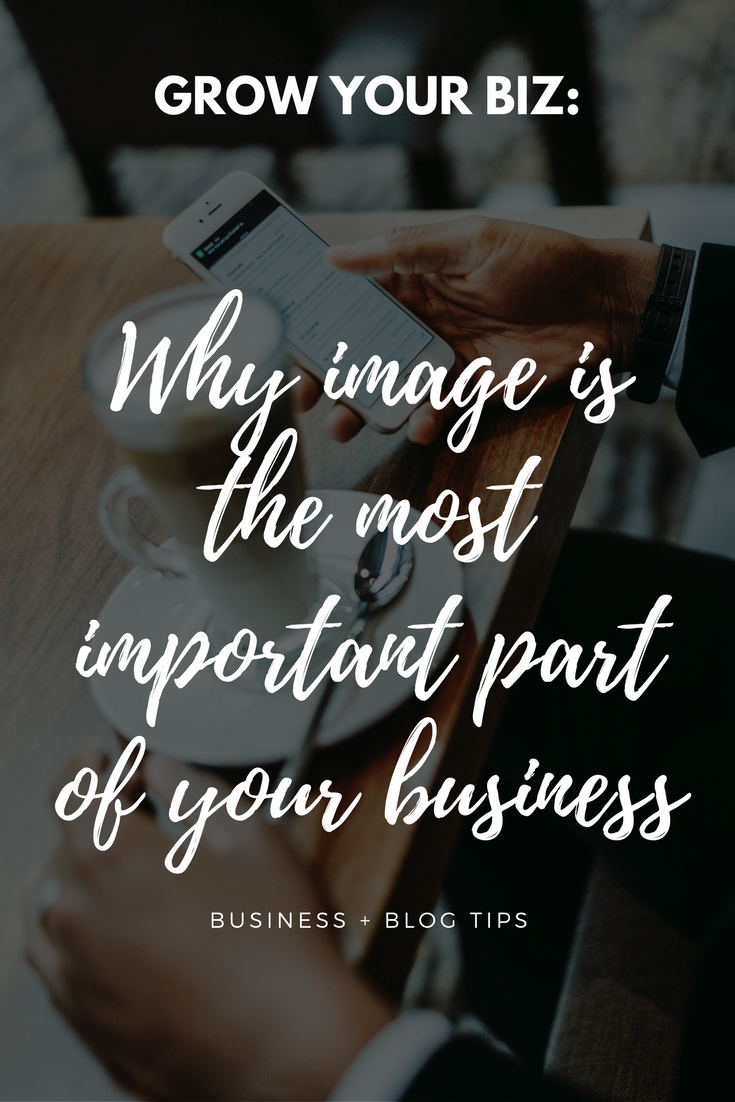 Why image is the most important part of your business (1)
