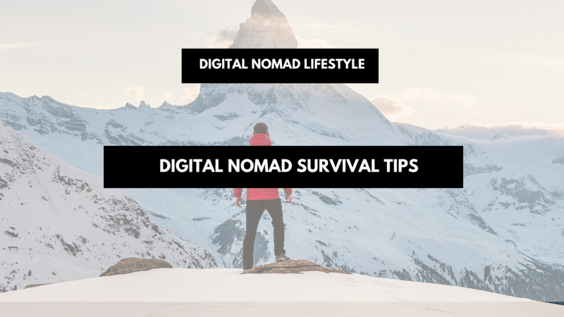 Digital Nomad survival tips