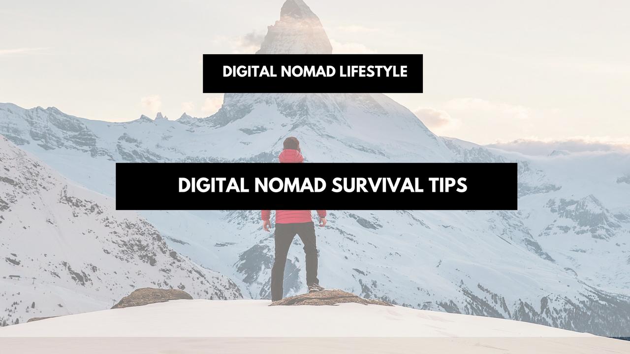 Digital Nomad survival tips