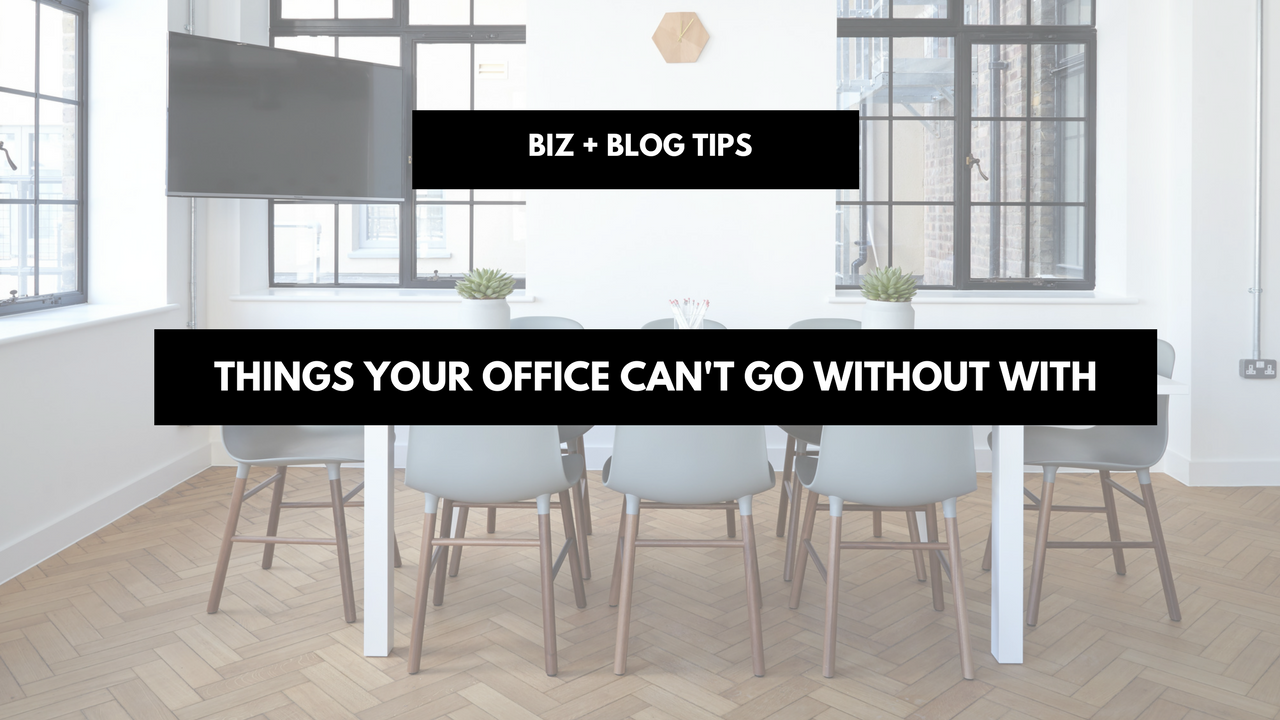 Things your office can't go without with