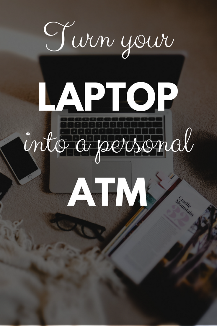 Turn your laptop into a personal ATM