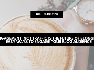 Engagement, not traffic is the future of blogging; easy ways to engage your blog audience