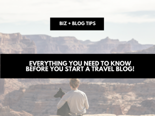 Everything You Want To Know Before You Start A Travel Blog!