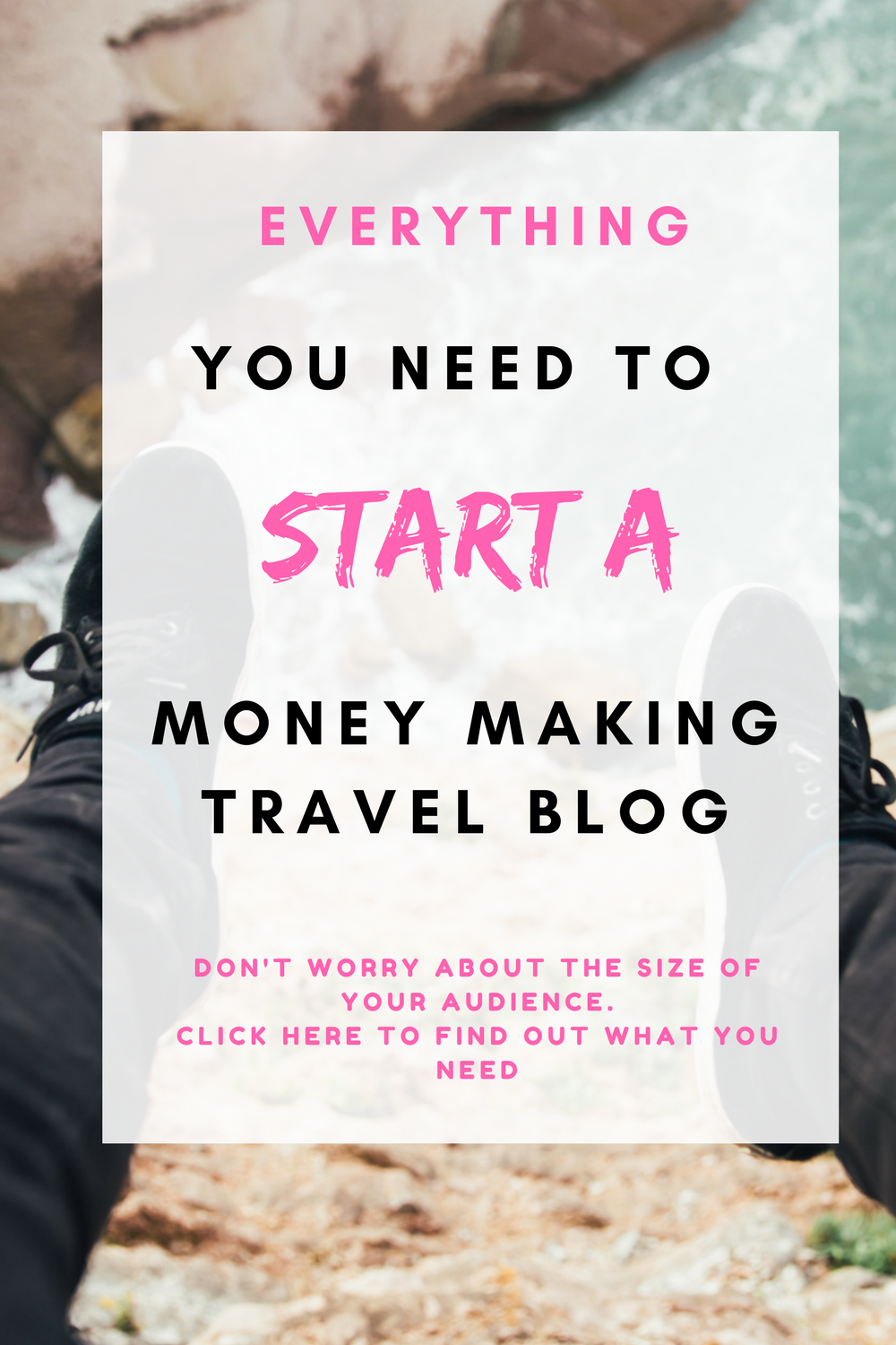 Everything you need to start a money making travel blog. You don't need a huge following to earn money blogging