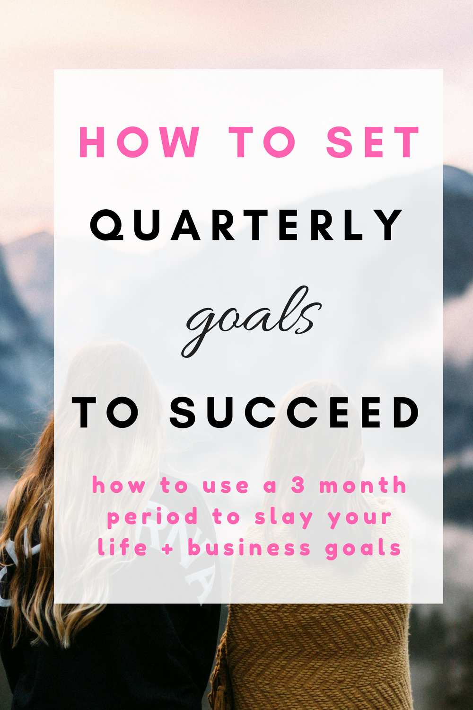 How to set quarterly goals